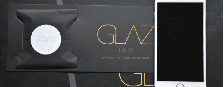 Warum GLAZ, in Sachen iPhone 6 Displayschutz, favorisiert wird!