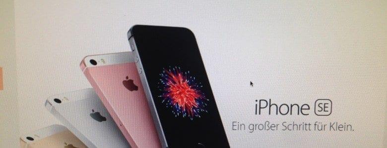 Das iPhone SE – kleines 4Zoll Gerät mit großen Ambitionen