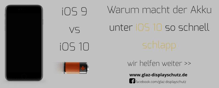 Akkuprobleme unter iOS10