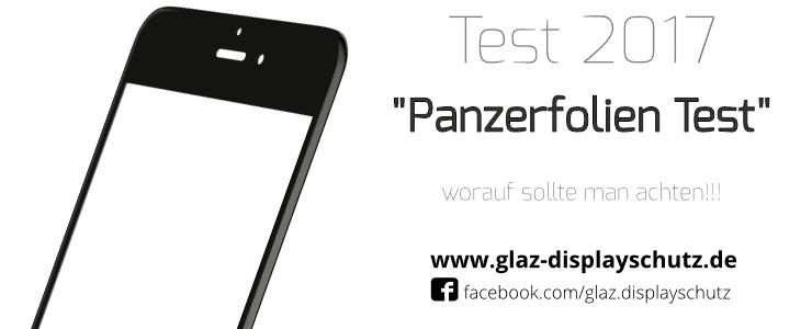 Panzerglasfolie Test