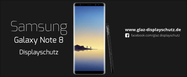 Samsung Galaxy Note 8 Displayschutz