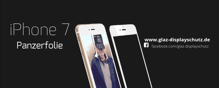 iPhone 7 Panzerfolie