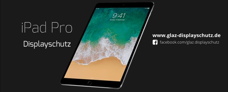iPad Pro Displayschutz