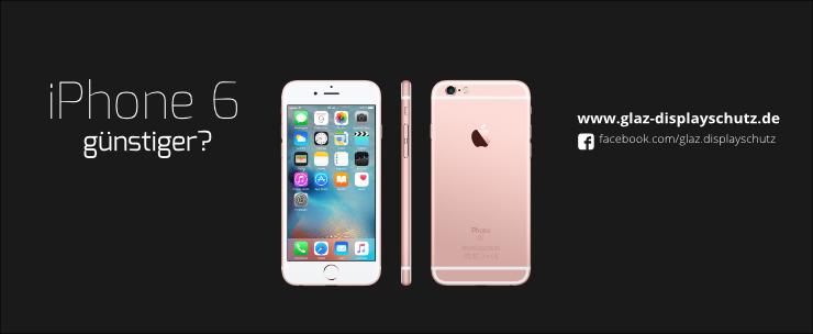 Das iPhone 6 günstig