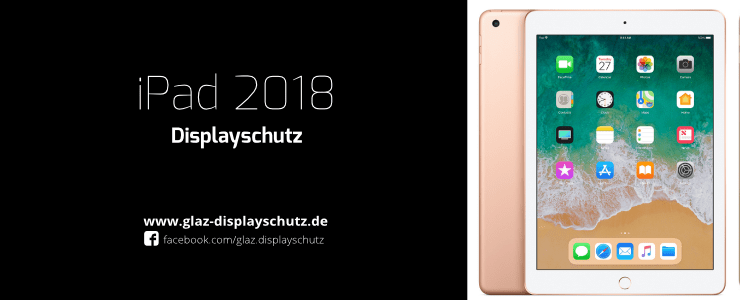 iPad 2018 Displayschutz