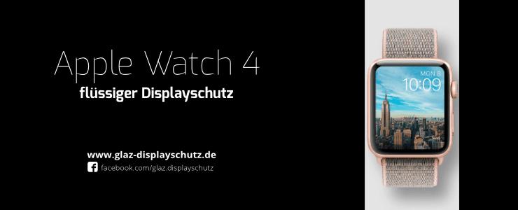 Apple Watch 4 flüssiger Displayschutz