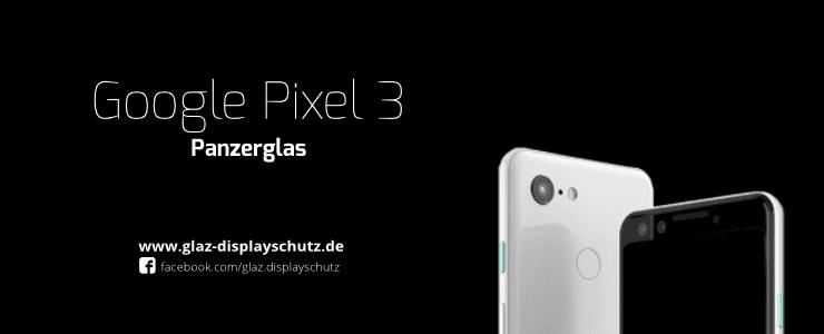 Google Pixel 3 Panzerglas